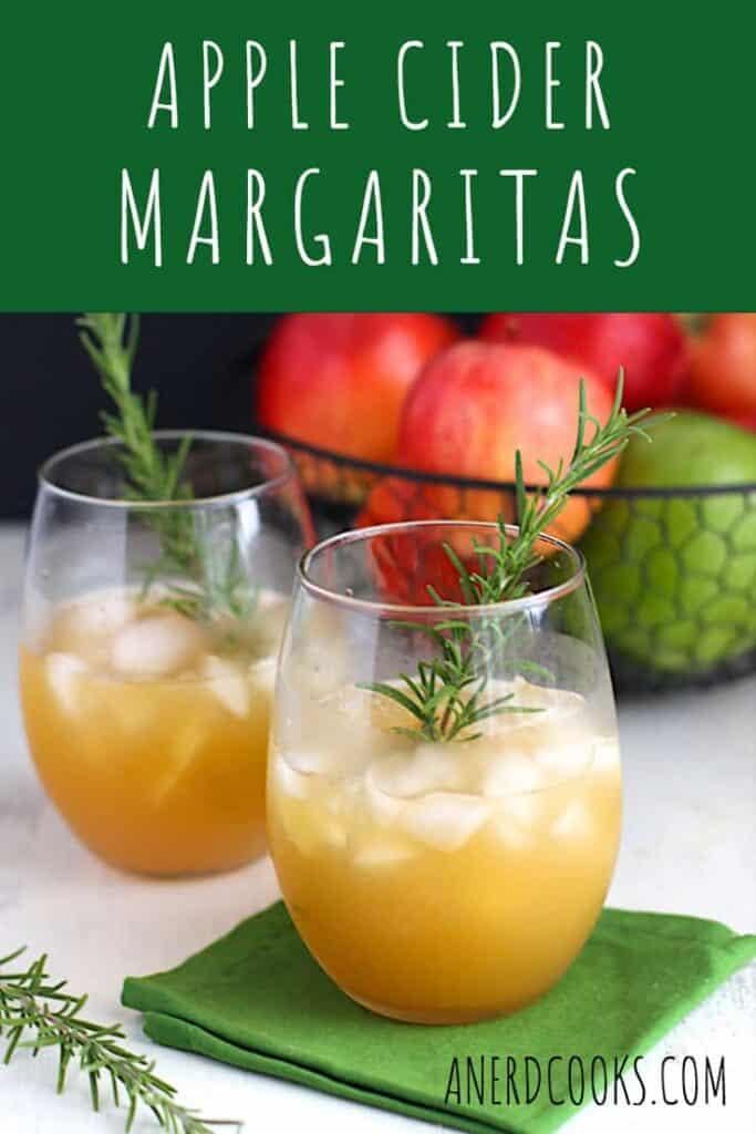 Apple Cider Margaritas | A Nerd Cooks
