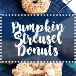 pinterest pin for pumpkin streusel donuts