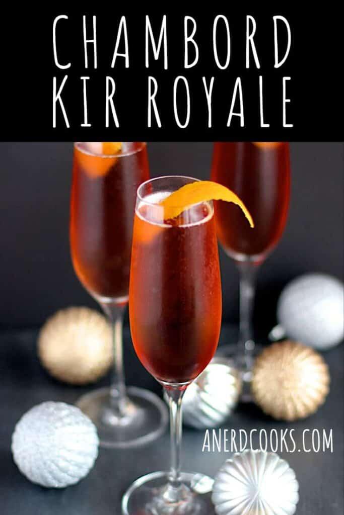 Chambord Kir Royale | A Nerd Cooks