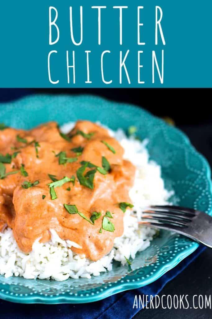 Butter Chicken | A Nerd Cooks