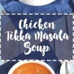 pinterest pin for chicken tikka masala soup