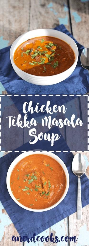 Chicken Tikka Masala Soup   A Nerd Cooks