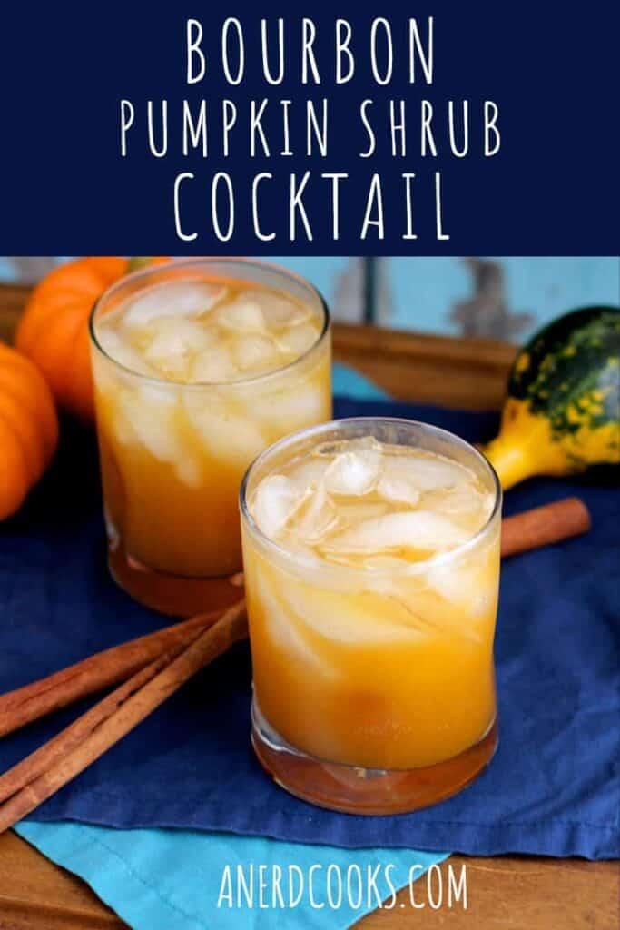 Bourbon Pumpkin Shrub | A Nerd Cooks
