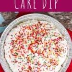 Funfetti Cake Dip | A Nerd Cooks