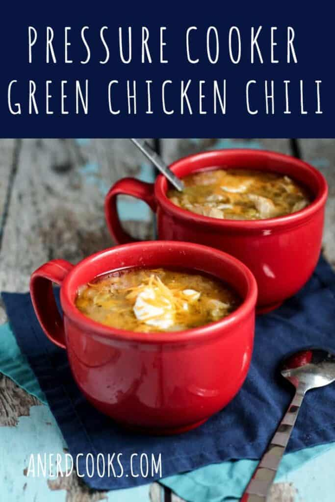 Pressure Cooker Green Chicken Chili | A Nerd Cooks