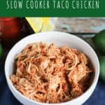 pinterest pin for three ingredient crock pot taco chicken