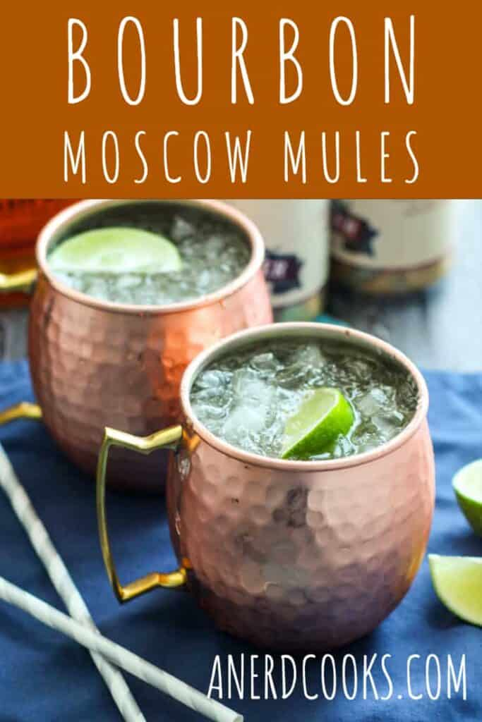 Bourbon Moscow Mules | A Nerd Cooks