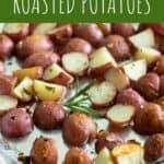 Garlic & Rosemary Roasted Potatoes   A Nerd Cooks