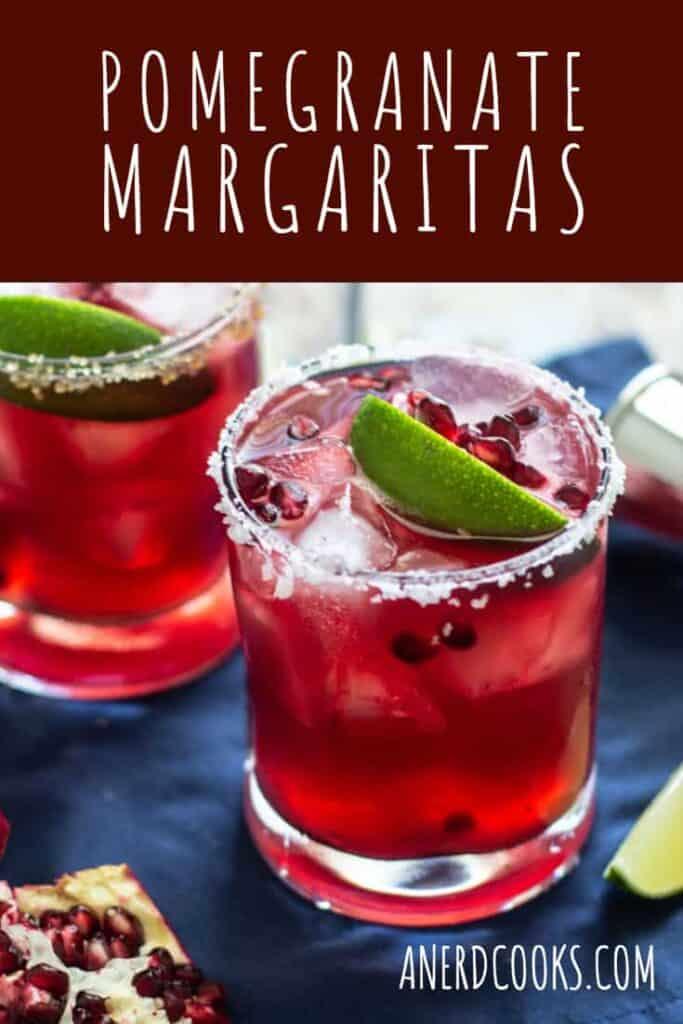 Pomegranate Margaritas | A Nerd Cooks