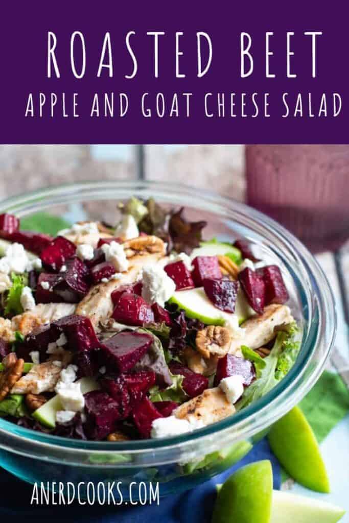 Roasted Beet Apple and Goat Cheese Salad | A Nerd Cooks