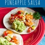 Roasted Shrimp Tacos with Pineapple Salsa   A Nerd Cooks