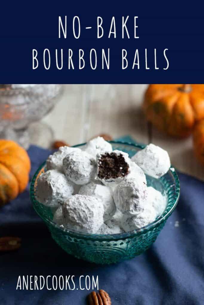 No-Bake Bourbon Balls | A Nerd Cooks