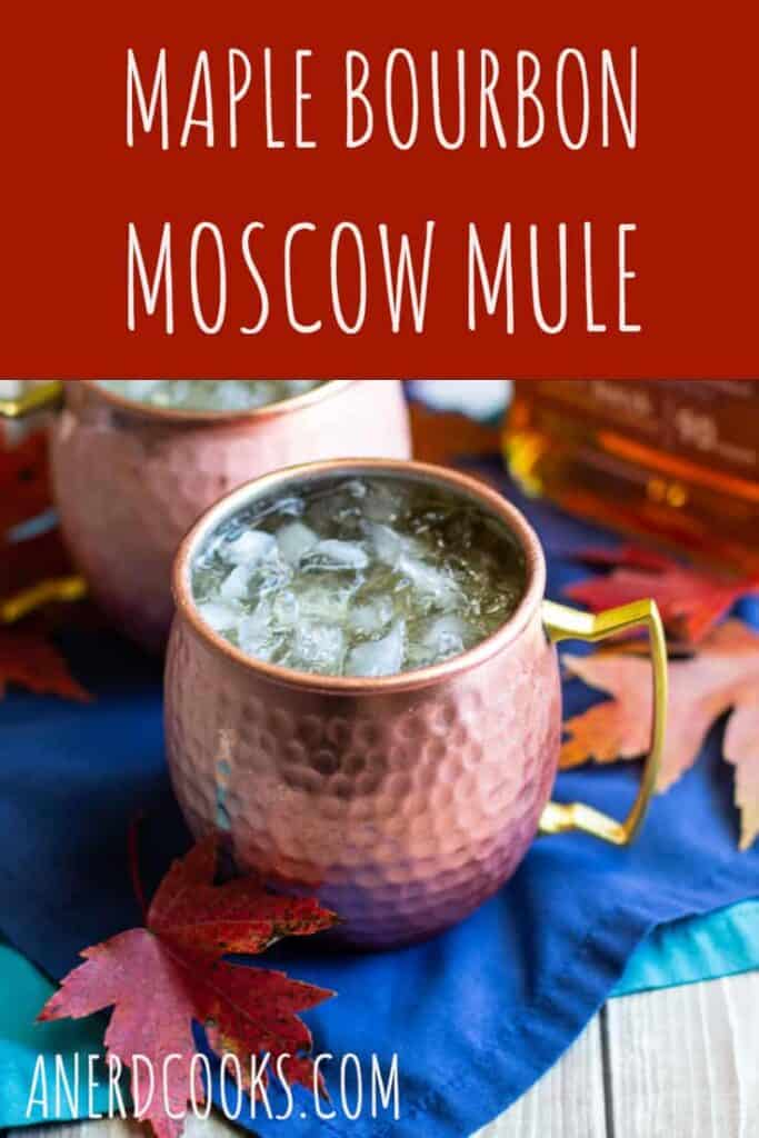 Maple Bourbon Moscow Mule | A Nerd Cooks