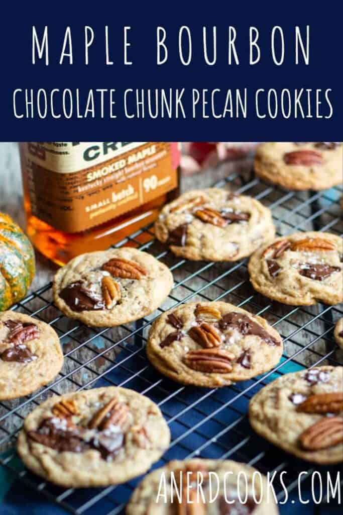 Maple Bourbon Chocolate Chunk Pecan Cookies | A Nerd Cooks