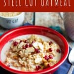 Pressure Cooker Steel Cut Oatmeal | A Nerd Cooks