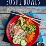 pinterest pin for spicy salmon sushi bowls