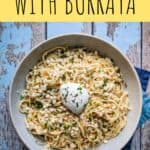 pinterest pin for creamy corn and bucatini with burrata