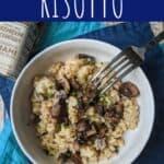 Mushroom Risotto | A Nerd Cooks