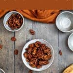 Pinterest pin for Spicy Candied Pecans