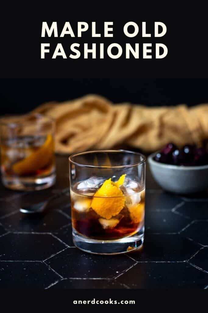 pinterest pin for maple old fashioned