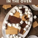 pinterest pin for how to make s'mores in the oven